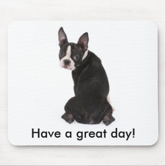 Have a Great Day Boston Mousepad