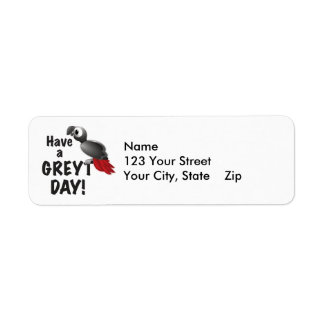Have a Greyt Day - Great African Grey Parrot Return Address Label