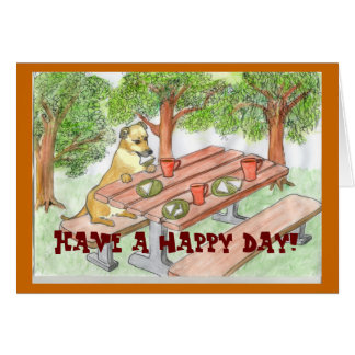 Have a happy day! greeting card