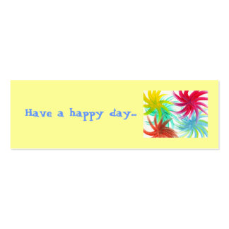 Have a happy day...spiral pinwheels gift card pack of skinny business cards