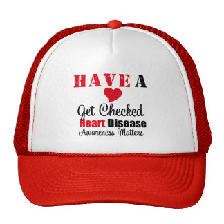 Have a Heart Get Checked Awareness Matters Trucker Hats
