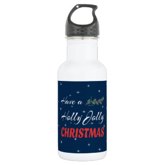 Have a Holly Jolly Christmas 532 Ml Water Bottle