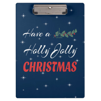 Have a Holly Jolly Christmas Clipboard