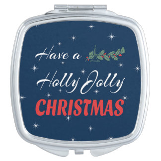 Have a Holly Jolly Christmas Compact Mirrors
