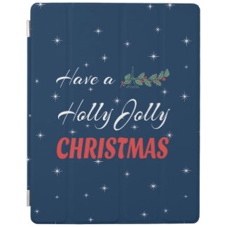 Have a Holly Jolly Christmas iPad Cover