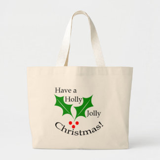 Have a Holly Jolly Christmas! Jumbo Tote Bag