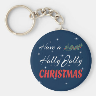 Have a Holly Jolly Christmas Key Ring