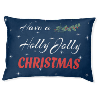 Have a Holly Jolly Christmas Pet Bed