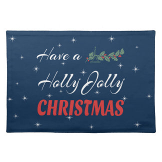Have a Holly Jolly Christmas Placemat