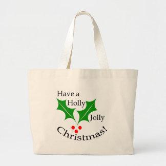 Have a Holly Jolly Christmas! Jumbo Tote Bag