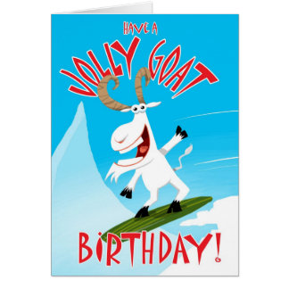 Have a Jolly Goat Birthday! Card