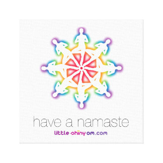 Have a Namaste Canvas Graphic Canvas Print