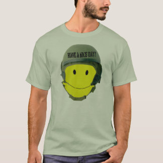 Have A Nice Army Day T-Shirt