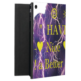 Have a Nice Day a Better Night iPad Air Cases