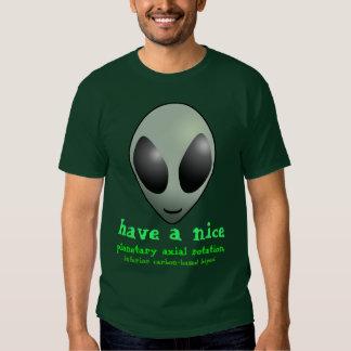 have a nice planetary axial rotation... shirt