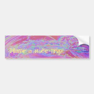 Have a nice trip! bumper sticker