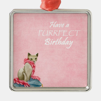 Have a Purrfect Birthday | Cat Lover Birthday Metal Ornament