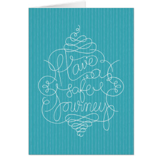Have a Safe Journey Greeting Card