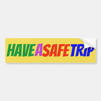 """Have A Safe Trip"" Multicolor Sticker"