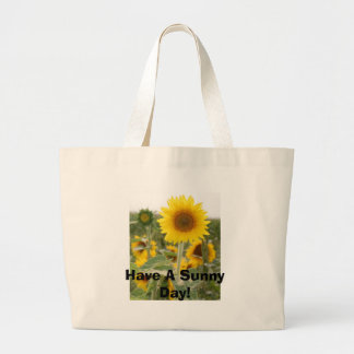 Have A Sunny Day! Large Tote Bag