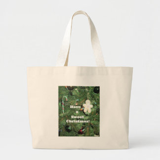 Have a Sweet Christmas! Large Tote Bag
