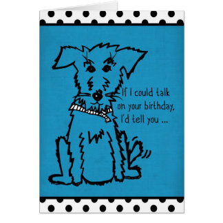 Have a Tail-Thumping Good Time on Your Birthday Card