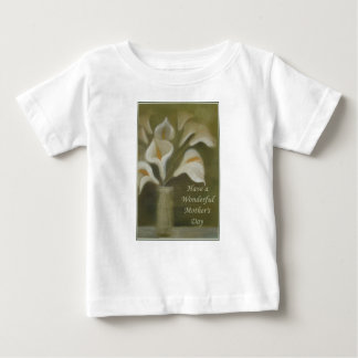 Have A Wonderful Mother's Day - Calla Baby T-Shirt