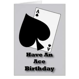 Have An Ace Birthday Card