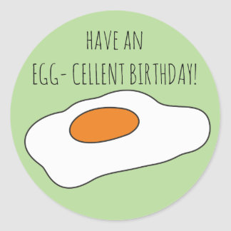 Have an EGG- CELLENT BIRTHDAY! Funny Party Sticker