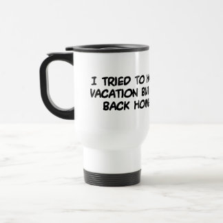 Have an Exciting Vacation Travel Mug