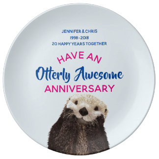 Have an Otterly Awesome Anniversary Cute Otter Pic Plate