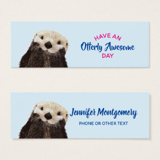 Have an Otterly Awesome Day Cute Otter Photo Mini Business Card