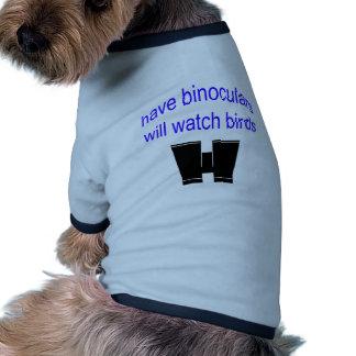 have binos will watch birds dog clothes