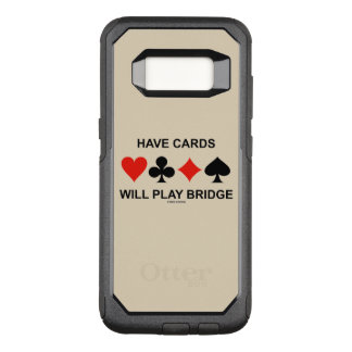 Have Cards Will Play Bridge Four Card Suits OtterBox Commuter Samsung Galaxy S8 Case