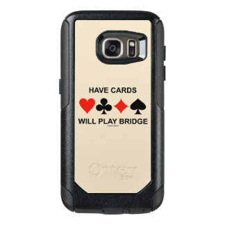 Have Cards Will Play Bridge Four Card Suits OtterBox Samsung Galaxy S7 Case