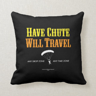 Have Chute Will Travel Cushion