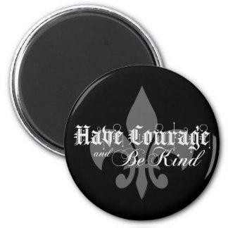 Have Courage & Be Kind - Fleur-de-Lis Lt Gray Text Magnet