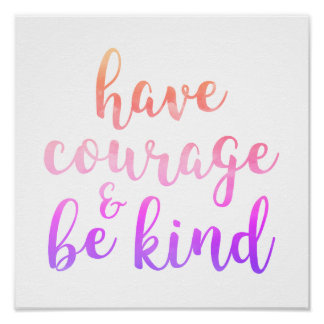 Have Courage & Be Kind Pink Kids Room Decor Poster