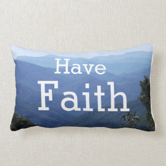 Have Faith Blue Ridge Mountain Pillow -