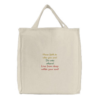 Have faith in who you are!, Do unto others!, Li... Bags