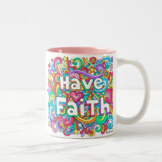 HAVE FAITH Psychedelic Groovy Doodles Mug ♥