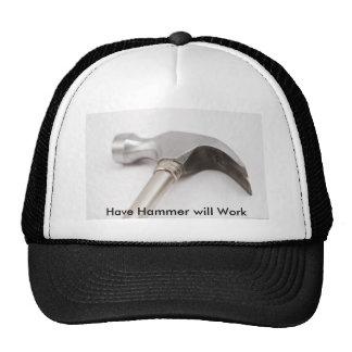 Have Hammer will Work Trucker Hats