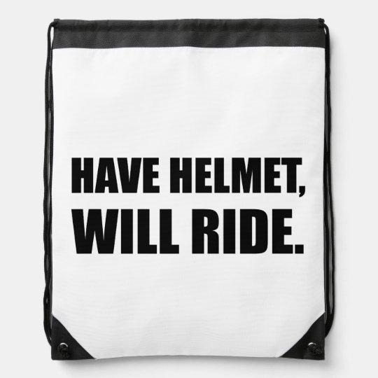 Have Helmet Will Ride Drawstring Bags