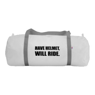 Have Helmet Will Ride Gym Duffel Bag