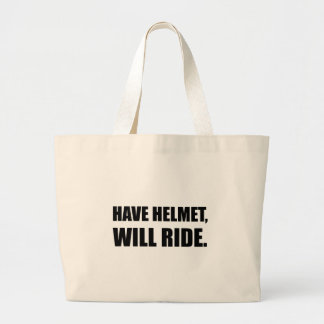 Have Helmet Will Ride Large Tote Bag