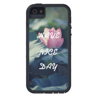 Have Nice day Tough Xtreme iPhone 5 Case
