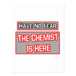 Have No Fear .. Chemist Is Here