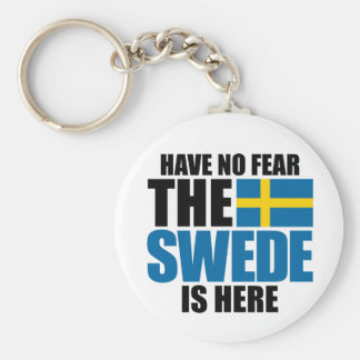 Have No Fear, The Swede Is Here Basic Round Button Key Ring