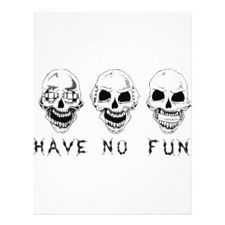 Have No Fun Flyer Design