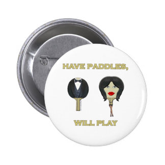 Have Paddles Ping Pong 6 Cm Round Badge